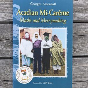 Acadian Mi-Careme