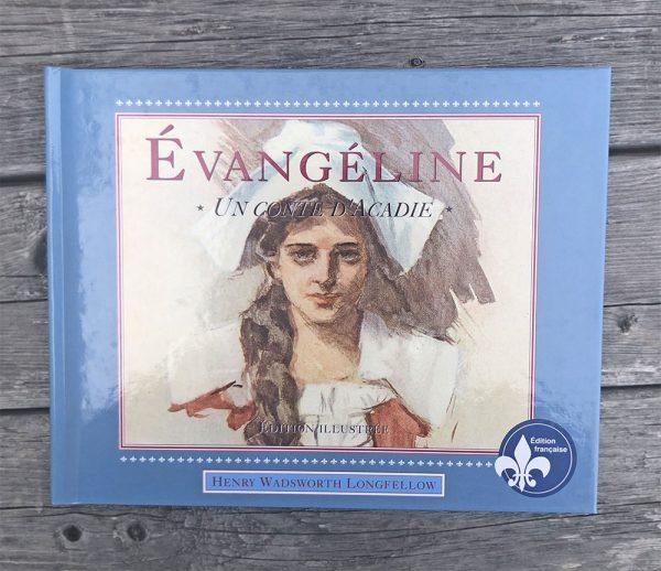 Évangéline-un conte d'Acadie français
